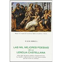 Las Mil Mejores Poesias de La Lengua Castellana (Tesoro literario,)