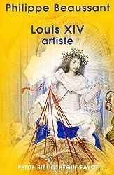 Louis XIV : Artiste