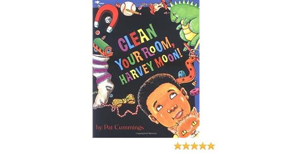 Harvey Moon! Clean Your Room