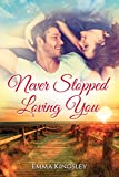 #8: Never Stopped Loving You