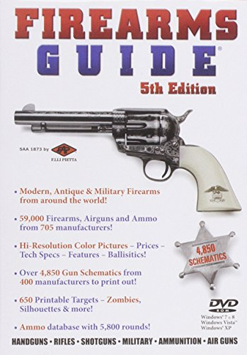 Firearms Guide: The Most Extensive Computer Searchable Firearms, Airguns and Ammo Reference Guide in the World!