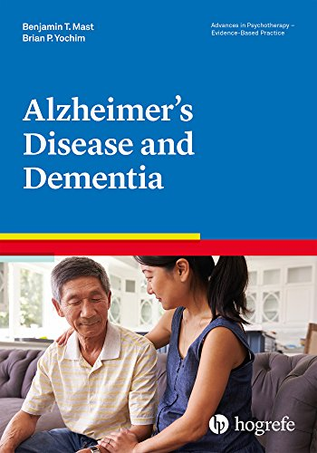 Alzheimer's Disease and Dementia (Advances in Psychotherapy - Evidence-Based Practice Book 38) (English Edition)