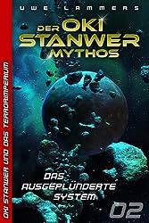 Das ausgeplünderte System (Oki Stanwer und das Terrorimperium 2)