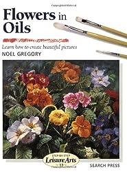 Flowers in Oils (Leisure Arts)