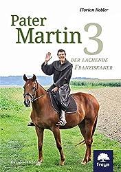 Pater Martin 3: Der lachende Fransziskaner