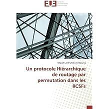 Un protocole Hiérarchique de routage par permutation dans les RCSFs