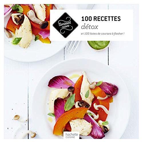 100 recettes détox par Collectif