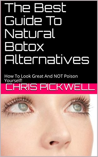 the-best-guide-to-natural-botox-alternatives-how-to-look-great-and-not-poison-yourself