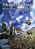 Shapeshifting - Die Magie des Gestaltwandelns - Nerthus von Norderney