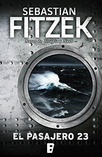 El pasajero 23 por Sebastian Fitzek