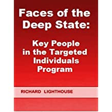 Faces of the Deep State: Key People in the Targeted Individuals Program (English Edition)