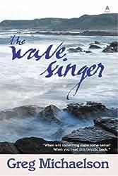The Wave Singer