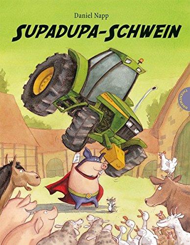 Supadupa-Schwein
