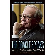 The Oracle Speaks: Warren Buffett In His Own Words (In Their Own Words) (2012-10-30)