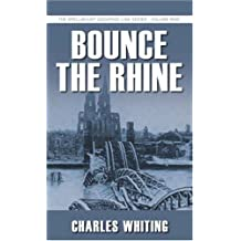 Bounce the Rhine: The Spellmount Siegfried Line Series