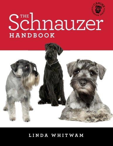 The Schnauzer Handbook: Your Questions Answered (Canine Handbooks)