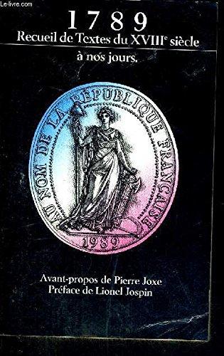 1789 Recueil de textes et documents du XVIIIe siècle à nos jours (Révolution française) par COLLECTIF