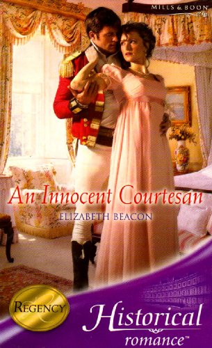 An Innocent Courtesan (Mills & Boon Historical)