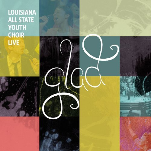 glad-live-by-louisiana-all-state-youth-choir