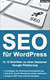 SEO für WordPress: In 10 Schritten zu einer besseren Google Platzierung - Aktualisierte Version 2.0-2016