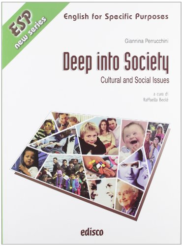 Deep into society. Cultural and social issues. Con espansione online. Con CD Audio. Per gli ISt. professionali