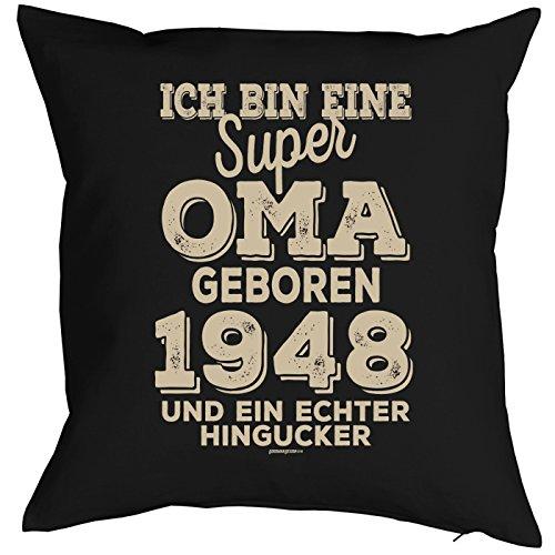 Oma Sprüche-Kissen zum 70 Geburtstag - Geschenk-Idee Dekokissen Jahrgang 1948 : ...super Oma geboren 1948 -- Geburtstag 70 Kissenbezug ohne Füllung - Farbe: schwarz