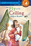 The Fly on the Ceiling: A Math Myth (Step into Reading) by Glass, Julie published by Random House USA Childrens Books (1