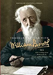 Through the Year with William Booth: 365 daily readings from William Booth, founder of The Salvation Army