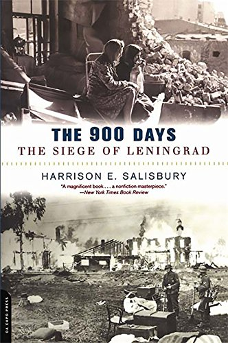 The 900 Days: The Siege Of Leningrad por Harrison Salisbury