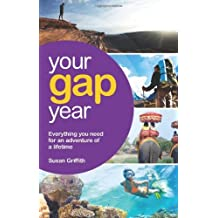 Your Gap Year (Vacation Work S.) by Susan Griffith (2010-03-05)