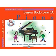 Alfred's Basic Piano Lesson Book: Level 1A