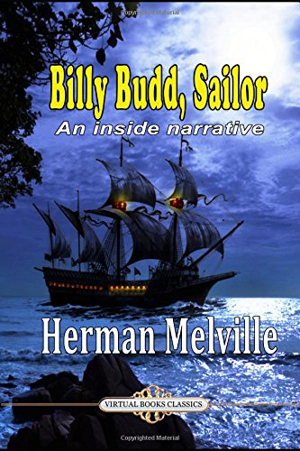 Billy Budd, Sailor: An inside narrative