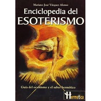 Encyclopedia de esoterismo / Encyclopedia of Esotericism