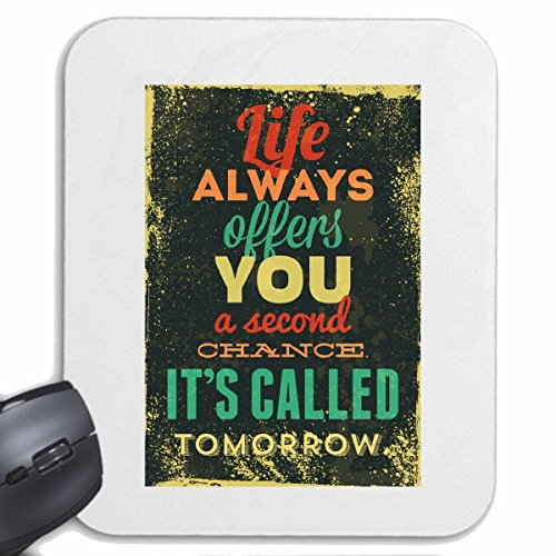 Mousepad (Mauspad) LIFE ALWAYS OFFERS YOU A SECOND CHANCE IT`S CALLED TOMORROW VINTAGE RETRO VINTAGE LIFESTYLE FASHION GOTHIC BIKER STREET WEAR PARIS MAILAND NEW YORK für ihren Laptop, Note