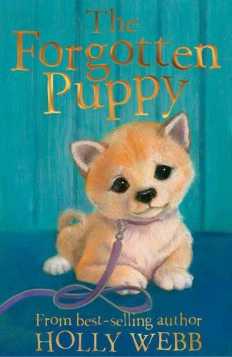 The Forgotten Puppy (Holly Webb Animal Stories)