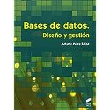 Bases de datos. Diseño y gestión (Formación Profesional: Ciclos Formativos)