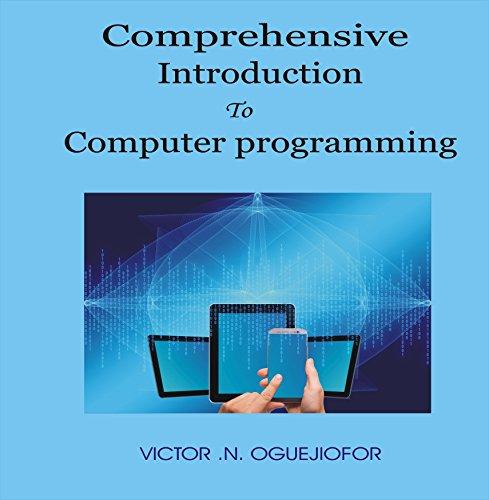 Descargar Libros Gratis Español Comprehensive Introduction To Computer Programming PDF Online