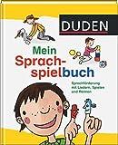 Duden - Mein Sprachspielbuch: Sprachförderung mit