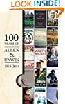 A Hundred Years of Allen & Unwin: 191...