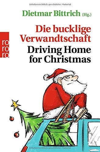 Die bucklige Verwandtschaft - Driving Home for Christmas (Weihnachten mit der buckligen Verwandtschaft, Band 5) - Driving For Christmas Home