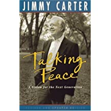 Talking Peace: A Vision for the Next Generation by Jimmy Carter (1995-10-26)