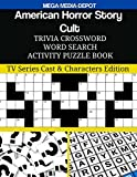 American Horror Story - Cult Trivia Crossword Word Search Activity Puzzle Book: TV Series Cast & Characters Edition