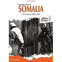 Somalia: Us Intervention, 1992-1994 (Africa@War)