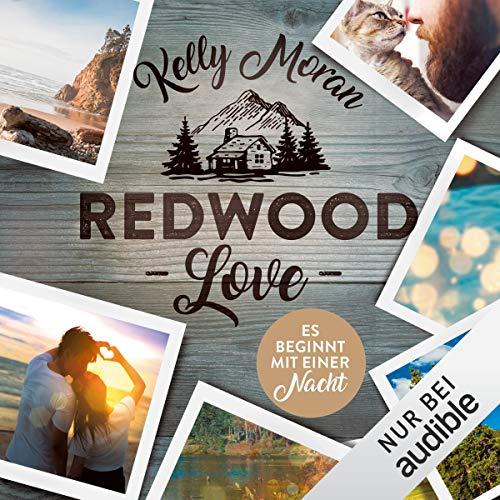 Es beginnt mit einer Nacht: Redwood-Love-Trilogie 3