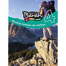 Koadernoa Barah 4 - Mundua Mirestea Eta Ulertzea (Cuadernos Barah)