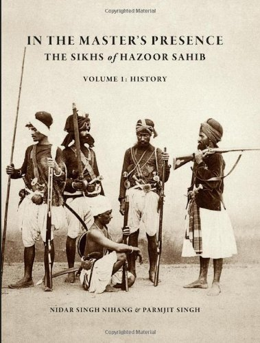 In the Master's Presence: History v. 1: The Sikhs of...