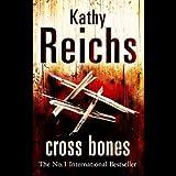 Cross Bones: Temperance Brennan, Book 8