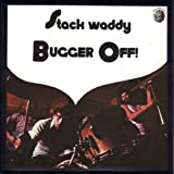 Songtexte von Stack Waddy - Bugger Off!