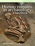 Human Remains in Archaeology (CBA Practical Handbook)