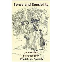 Sense and Sensibility / SENTIDO Y SENSIBILIDAD - Bilingual English <> Spanish / Bilingüe español <> inglés (Paragraph aligned) (English Edition)